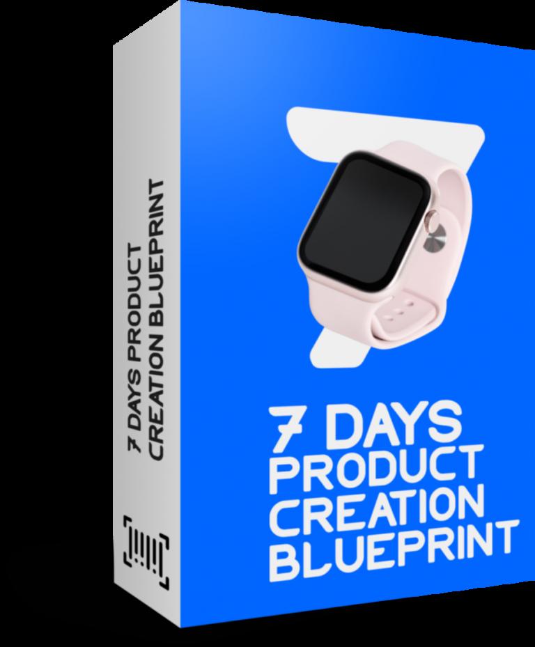 7 Days Product Creation Blueprint